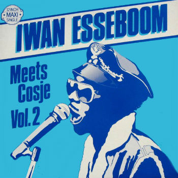 Iwan Esseboom Meets Cosje – Iwan Esseboom Meets Cosje (Volume 2)